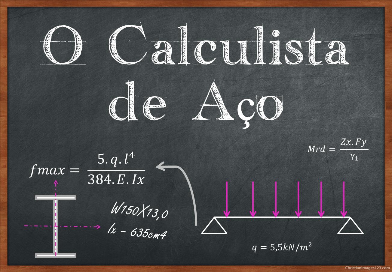 Cursos de Estruturas Metálicas e Cálculo Estrutural
